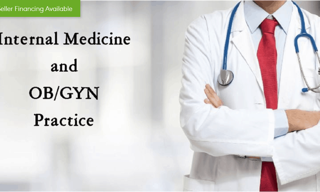 Well Established Medical Practice Internal Medicine & OB/GYN